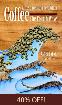 Asher Yaron's book Coffee – The Fourth Wave: A fresh roasting revolution